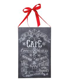 Primitives by Kathy The Olde Snowflake Café Chalk-Style Wall Sign | zulily