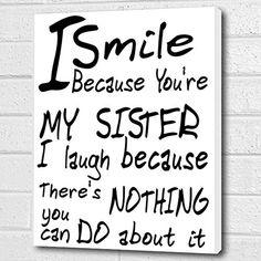 You're My Sister...Wall Quote *White* Print on Box Canvas A4 Cheryl Monaghan http://www.amazon.co.uk/dp/B00Z6KNJC0/ref=cm_sw_r_pi_dp_aHxDvb1VMYM83