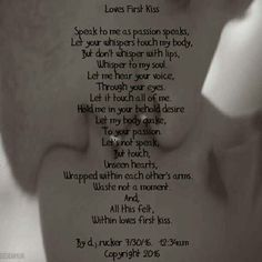 Poem I wrote. ...loves first kiss d.j.rucker