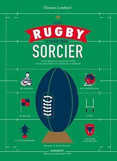 Le rugby c'est pas sorcier de Thomas Lombard https://www.amazon.fr/dp/2501104269/ref=cm_sw_r_pi_dp_x_n7jiybMGE5FK7