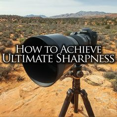 landscape photo How to Achieve Ultimate Sharpness Find Me On The Mountain Shutter Speed Photography, Photography Settings, Dslr Photography Tips, Photography Lessons, Photography For Beginners, Photography Backdrops, Outdoor Photography, Photography Tutorials, Photography Business
