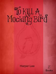 To kill a Mocking Bird by Harper Lee. Buy this eBook on #Kobo: http://www.kobobooks.com/ebook/To-kill-a-Mocking-Bird/book-CF_KM01vEUqotp1C6-2eyA/page1.html