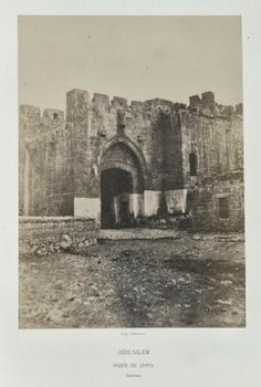 Another view of the inside of Jaffa Gate Israel by Auguste Salzmann (NYPL Digital Gallery, Damascus Gate, Israel Travel, Israel Trip, City Of God, Visit Israel, Temple Mount, Places Worth Visiting, Promised Land, French Photographers