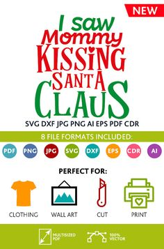I saw Mommy Kissing Santa Claus SVG Cut Files Wall Art Quote Art Decor room Art Printable Poster digital (Svg Dxf Cdr Eps Ai Jpg Pdf Png)