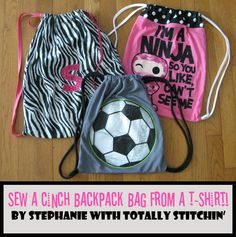 Make A Cinch Backpack Bag With A T-Shirt!  I LOVE TO MAKE ONE FOR EACH OF MY GRANDDAUGHTERS!