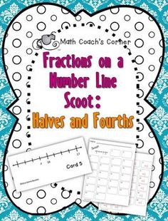 Math Coach's Corner: Fractions on a Number Line Scoot. Students struggle to understand fractions on a number line. This Scoot game provides engaging practice for identifying values associated with halves and fourths on a number line. Scoot is great for a whole group activity, a workstation, or for small group instruction! $