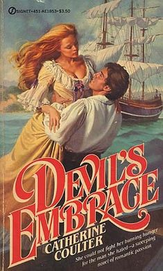 Devil's Embrace by Catherine Coulter Free Romance Books, Romance Novel Covers, Romance Art, Fantasy Romance, Historical Romance Novels, Book Cover Art, Book Covers, History Books, Marie