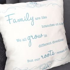 Family are like branches cushion... The perfect accessory to your home!! This beautifully designed cushion also makes a perfect gift.