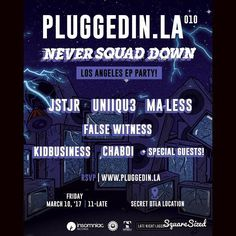 LA!!! Tonight is the night! I'll be throwing down at @pluggedin.la alongside @jstjr @uniiqu3music @false_witness @kidbusiness & @chaboi_aztlan to celebrate the release of #NEVERSQUADDOWN which is out now! RSVP at pluggedin.la for more info & we'll see you there!