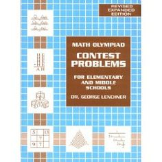 Math Olympiad Contest Problems for Elementary and Middle Schools, Vol. 1 [Paperback], (math olympiad problem books, mathematical problem solving, educational, gifted, mathematics, problem solving techniques, school, talented, very good)