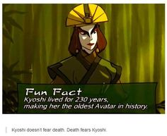 Death once had a near Kyoshi experience.<<<< That right over there is amazing, thank you for making my day, well night