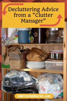 "Decluttering advice from a ""Clutter Manager"". How well do you manage YOUR clutter?"