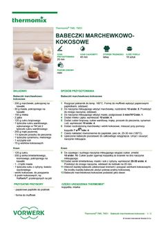 Babeczki marchewkowo kokosowe Make It Simple, Food And Drink, Drinks, How To Make, Thermomix, Drinking, Beverages, Drink, Beverage