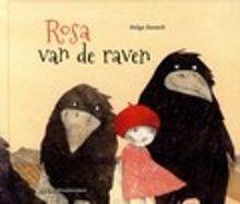 Rosa; van de raven van Helga Bansch. Uit een van de eieren van de raven komt een mensenmeisje. Rosa is heel anders dan haar broertjes en zusjes. Maar Rosa leert dat ze mag zijn zoals ze is. Oblong prentenboek met kleurenillustraties in gemengde techniek. Vanaf ca. 4 jaar.