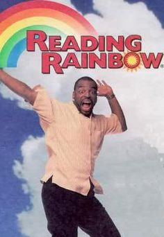 Butterfly in the sky. I can go twice as high. Take a look. It's in a book. A reading rainbow!