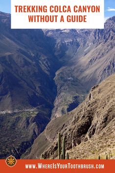 You can hike in the world's second deepest canyon on your own. Here's a guide to trekking Colca Canyon without a guide. Trekking Gear, Cultural Experience, South America Travel, Travel Inspiration, Travel Ideas, Outdoor Travel, The Great Outdoors, Kayaking, Adventure Travel