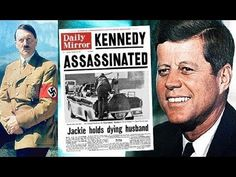 THE VEIL HAS LIFTED! DECLASSIFIED FILES SHOW GOVERNMENT KILLED JFK, PROTECTED HITLER - YouTube