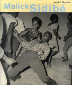 """The exhibition titled """"Mali Twist"""" featuring the works of Malian photographer Malick Sidibé will soon be on view at Fondation Cartier pour l'art contemporain, Paris. Seydou Keita, Somerset, Charles Freger, 2016 In Pictures, Grand Palais Paris, Afro, Fondation Cartier, Exposition Photo, Contemporary African Art"""