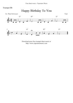 Free Sheet Music Scores: Happy Birthday To You, free trumpet sheet music notes Easy Piano Sheet Music, Violin Sheet Music, Sheet Music Notes, Free Sheet Music, Piano Music, Piano Score, Music Score, Happy Birthday Noten, Trumpet Sheet Music