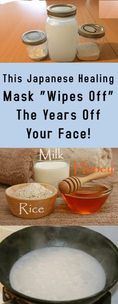 "This Japanese Healing Mask ""Wipes Off"" The Years Off Your Face! #health #diy #fitness #beauty #healthcare"