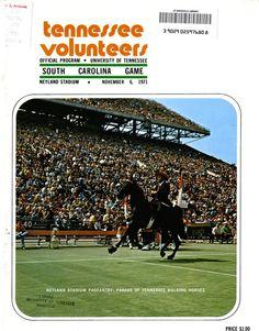 The Tennessee Football Programs: 1971 Football Program - UT vs South Carolina Ut Football, Tennessee Football, University Of Tennessee, Football Program, College Football, Football Posters, Neyland Stadium, Tennessee Walking Horse, Tennessee Volunteers