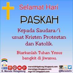 Selamat Hari Paskah kepada Saudara/i Umat Kristen Protestan dan Katolik.  Biarkanlah Tuhan Yesus bangkit di hatimu.  Salam. @MaradaGv
