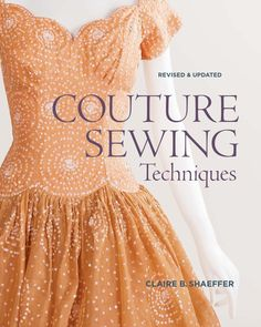 Couture sewing techniques claire shaeffer TÉCNICAS DE COSTURA