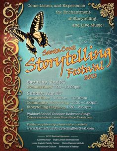 Santa Cruz, CA The Santa Cruz Storytelling Festival celebrates its second year with an unforgettable line-up of Storytellers from Santa Cruz and the Bay Area performing on the enchanting Outdoor Redwood Stage at th… Click flyer for more >>
