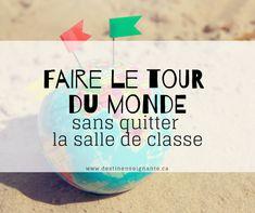 Faire le tour du monde sans quitter la salle de classe. Voyager, école, pays, TFO, Mouk, Alex & MJ, Caroline Munger, Kattam, YouTube, télévision. Le fabuleux destin d'une enseignante. Ressources gratuites en français, FSL.