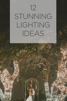 12 jaw dropping wedding ceremony and reception lighting ideas!