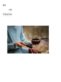 BE IN TOUCH  |  Somatic Coaching + Yoga  |  Moments of Silence