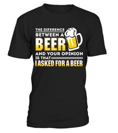 """# Beer T Shirts The Difference Between Beer And Your Opinion .  Special Offer, not available in shops      Comes in a variety of styles and colours      Buy yours now before it is too late!      Secured payment via Visa / Mastercard / Amex / PayPal      How to place an order            Choose the model from the drop-down menu      Click on """"Buy it now""""      Choose the size and the quantity      Add your delivery address and bank details      And that's it!      Tags: Beer T Shirts, The…"""
