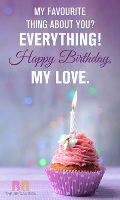 Birthday Greetings For Girlfriend, Birthday Wishes Boy, Happy Birthday Love Quotes, Birthday Wish For Husband, Birthday Wishes For Boyfriend, Happy Birthday Wishes Quotes, Happy Birthday Images, Birthday Messages, Happy Birthday Me