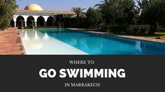 where to swim in marrakech