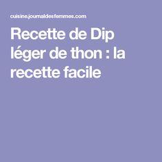 Recette de Dip léger de thon : la recette facile