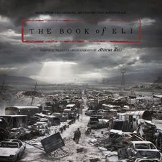 """""""The Book of Eli"""" by Atticus Ross"""