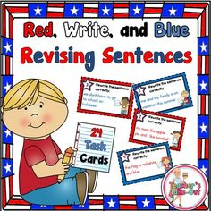 Red, WRITE, and Blue sentences to revise. 24 task cards all about America! Fun for American holidays. $