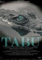 Tabu Realizador: Miguel Gomes 2012