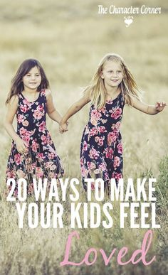 """Not only do our kids need to hear us say """"i love you,"""" but it is also very important that we have ways to make kids feel loved."""