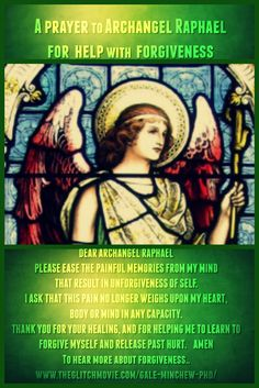 A prayer to Archangel Raphael for help with forgiveness. Archangel Raphael, Raphael Angel, Glitch Movie, Prayer For Forgiveness, Prayer For Love, Seven Archangels, Archangel Prayers, Angel Guide, Your Guardian Angel