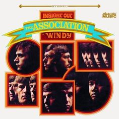"The Association ""Insight Out"" (Warner Bros. records, 1967)."