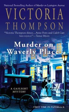 Murder on Waverly Place: Gaslight Mystery Series, Book 11 by Victoria Thompson,