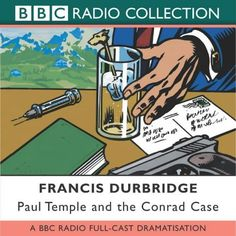 Paul Temple and the Conrad Case (Radio Collection) by Durbridge, Francis August Full Cast, It Cast, Tv Detectives, Old Time Radio, Private Eye, Lds Quotes, General Conference, Bbc Radio, Temple