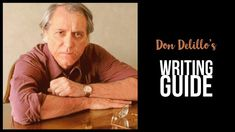 Some writers complain about writer's block. Others insist there's no such thing. Don DeLillo explains that he has a special guide for his writing muse. Writing Guide, Writing Process, Don Delillo, Writer's Block, Writers Write, Story Time, Trivia, Authors, Fun Facts