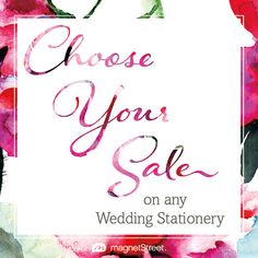 Choose Your Sale at MagnetStreet Weddings thru 6/12/14.