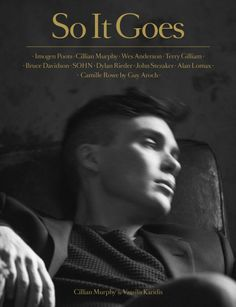 So It Goes Issue 3 cover with Cillian Murphy Ph: Vassilis Karidis www.soitgoesmag.com