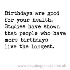 Birthdays are good for your health