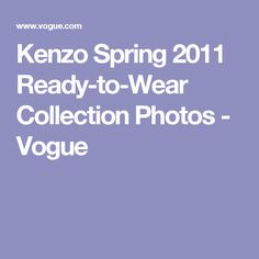 Kenzo Spring 2011 Ready-to-Wear Collection Photos - Vogue
