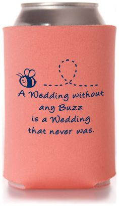 Summer Wedding Can Coolers---I think you told me this but it's too cute to not pin!!!