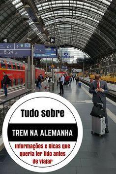 Todas as informações e dicas para sua viagem de trem na Alemanha sem sustos!
